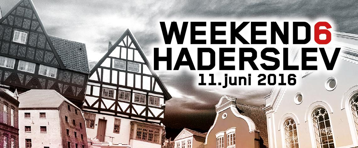 Weekend6 Haderslev 2016