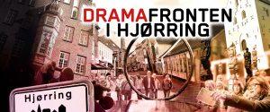 Dramafronten i Hjørring